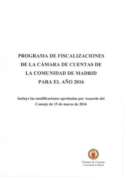 Programa de Fiscalizaciones para el año 2016. (Acuerdo del Consejo de 29 de diciembre de 2015 modificado por acuerdo de Consejo de 13 de marzo de 2016 y de 13 de junio de 2016)