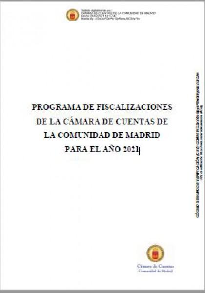 Programa de Fiscalizaciones de la Cámara de Cuentas de la Comunidad de Madrid para el año 2021. (Aprobado por Acuerdo del Consejo de 26 de febrero de 2021)